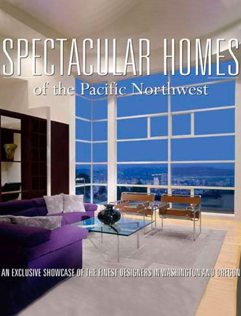 Cover of Spectacular Homes of the Pacific Northwest magazine featuring Dana Foster Interiors